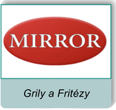 MIrror - profesionalne fritézy a grily